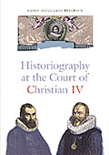 Historiography at the Court of Christian IV