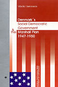 Denmark's Social Democratic Government and the Marshall Plan 1947-50