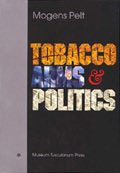 Tobacco, Arms and Politics