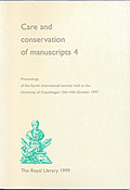 Care and Conservation of Manuscripts 4