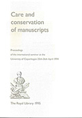 Care and conservation of manuscripts