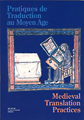 Pratiques de Traduction au Moyen Age / Medieval Translation Practices