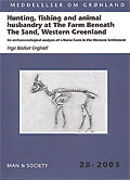 Hunting, fishing and animal husbandry at The Farm beneath the Sand, Western Greenland