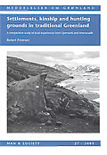 Settlements, kinship and hunting grounds in traditional Greenland