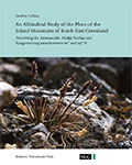An Altitudinal Study of the Flora of the Inland Mountains of South-East Greenland