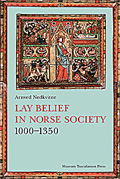 Lay Belief in Norse Society 1000–1350