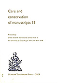 Care and Conservation of Manuscripts 11