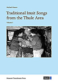 Traditional Inuit Songs from the Thule Area