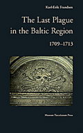 The Last Plague in the Baltic Region, 1709-1713