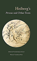 Heiberg's <i>Perseus</i> and Other Texts