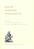 Care and Conservation of Manuscripts 12