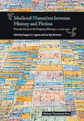 Medieval Narratives between History and Fiction