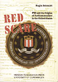 Constructing the Red Scare